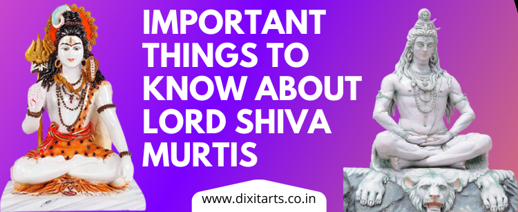 Important Things to Know about Lord Shiva Murtis and Pooja at home